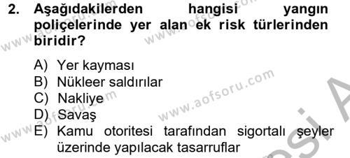 Hayat Dışı Sigortalar Dersi 2012 - 2013 Yılı (Final) Dönem Sonu Sınavı 2. Soru