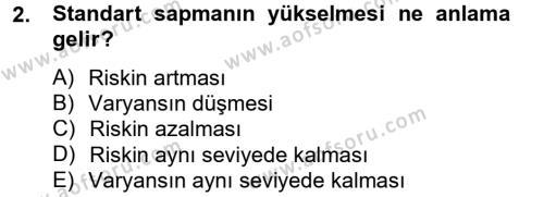 Bankacılık ve Sigortacılık Bölümü 4. Yarıyıl Portföy Yönetimi Dersi 2013 Yılı Bahar Dönemi Dönem Sonu Sınavı 2. Soru