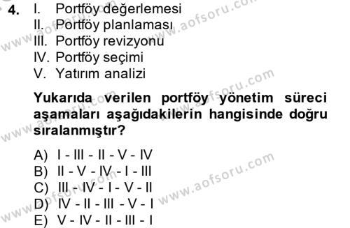Bankacılık ve Sigortacılık Bölümü 4. Yarıyıl Portföy Yönetimi Dersi 2014 Yılı Bahar Dönemi Ara Sınavı 4. Soru