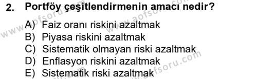 Bankacılık ve Sigortacılık Bölümü 4. Yarıyıl Portföy Yönetimi Dersi 2014 Yılı Bahar Dönemi Dönem Sonu Sınavı 2. Soru