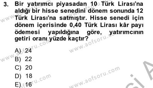 Bankacılık ve Sigortacılık Bölümü 4. Yarıyıl Portföy Yönetimi Dersi 2014 Yılı Bahar Dönemi Dönem Sonu Sınavı 3. Soru