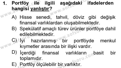 Portföy Yönetimi Dersi 2013 - 2014 Yılı Tek Ders Sınavı 1. Soru