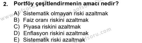 Bankacılık ve Sigortacılık Bölümü 4. Yarıyıl Portföy Yönetimi Dersi 2014 Yılı Bahar Dönemi Tek Ders Sınavı 2. Soru