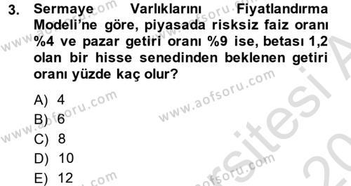 Portföy Yönetimi Dersi 2013 - 2014 Yılı Tek Ders Sınavı 3. Soru