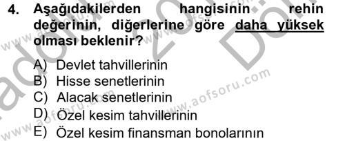 Bankacılık ve Sigortacılık Bölümü 4. Yarıyıl Portföy Yönetimi Dersi 2015 Yılı Bahar Dönemi Dönem Sonu Sınavı 4. Soru