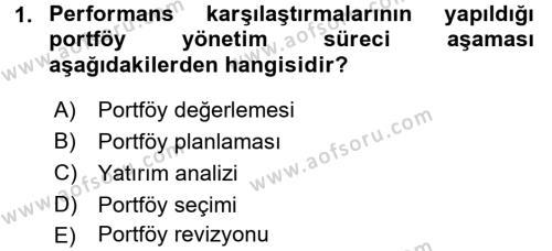 Bankacılık ve Sigortacılık Bölümü 4. Yarıyıl Portföy Yönetimi Dersi 2016 Yılı Bahar Dönemi Ara Sınavı 1. Soru