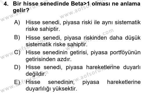 Bankacılık ve Sigortacılık Bölümü 4. Yarıyıl Portföy Yönetimi Dersi 2016 Yılı Bahar Dönemi Ara Sınavı 4. Soru