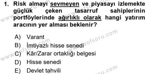 Bankacılık ve Sigortacılık Bölümü 4. Yarıyıl Portföy Yönetimi Dersi 2016 Yılı Bahar Dönemi Dönem Sonu Sınavı 1. Soru