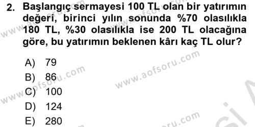 Bankacılık ve Sigortacılık Bölümü 4. Yarıyıl Portföy Yönetimi Dersi 2016 Yılı Bahar Dönemi Dönem Sonu Sınavı 2. Soru
