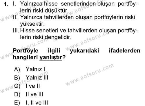 Portföy Yönetimi Dersi Ara Sınavı Deneme Sınav Soruları 1. Soru