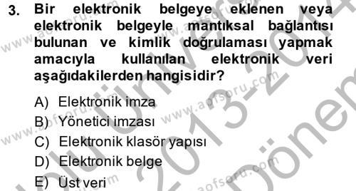 Dosyalama Arşivleme Dersi 2013 - 2014 Yılı (Final) Dönem Sonu Sınav Soruları 3. Soru
