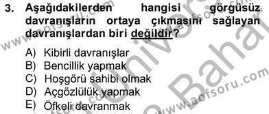 İş Ortamında Protokol Ve Davranış Kuralları Dersi 2012 - 2013 Yılı Ara Sınavı 3. Soru