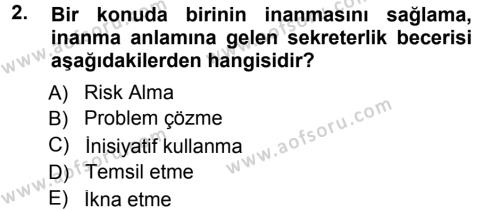 Yönetici Asistanlığı Dersi 2012 - 2013 Yılı (Final) Dönem Sonu Sınavı 2. Soru