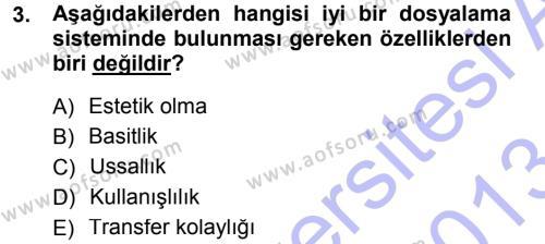 Yönetici Asistanlığı Dersi 2012 - 2013 Yılı (Final) Dönem Sonu Sınavı 3. Soru