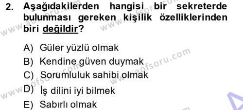 Yönetici Asistanlığı Dersi 2013 - 2014 Yılı Dönem Sonu Sınavı 2. Soru