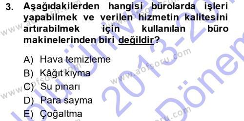 Yönetici Asistanlığı Dersi 2013 - 2014 Yılı Dönem Sonu Sınavı 3. Soru