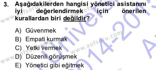Yönetici Asistanlığı Dersi 2014 - 2015 Yılı Ara Sınavı 3. Soru