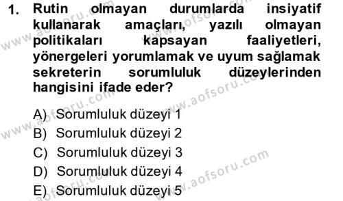 Yönetici Asistanlığı Dersi 2014 - 2015 Yılı (Final) Dönem Sonu Sınavı 1. Soru