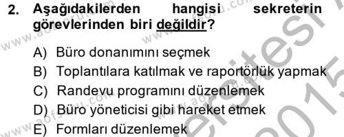 Yönetici Asistanlığı Dersi 2014 - 2015 Yılı (Final) Dönem Sonu Sınavı 2. Soru