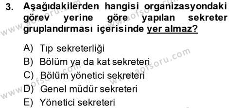 Yönetici Asistanlığı Dersi 2014 - 2015 Yılı (Final) Dönem Sonu Sınavı 3. Soru