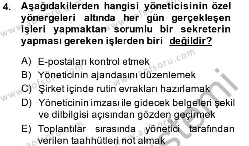 Yönetici Asistanlığı Dersi 2014 - 2015 Yılı (Final) Dönem Sonu Sınavı 4. Soru