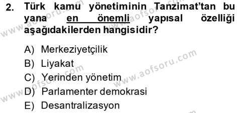 Kamu Özel Kesim Yapısı Ve İlişkileri Dersi 2013 - 2014 Yılı Ara Sınavı 2. Soru
