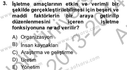 Kamu Özel Kesim Yapısı Ve İlişkileri Dersi 2013 - 2014 Yılı Ara Sınavı 3. Soru