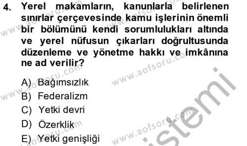 Kamu Özel Kesim Yapısı Ve İlişkileri Dersi 2013 - 2014 Yılı Dönem Sonu Sınavı 4. Soru