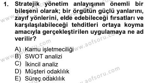 Kamu Özel Kesim Yapısı Ve İlişkileri Dersi 2013 - 2014 Yılı Tek Ders Sınavı 1. Soru