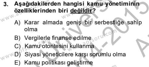 Kamu Özel Kesim Yapısı Ve İlişkileri Dersi 2014 - 2015 Yılı Ara Sınavı 3. Soru