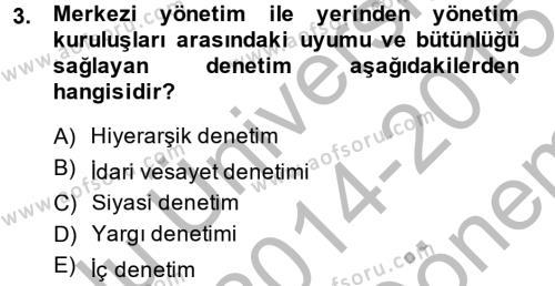 Kamu Özel Kesim Yapısı Ve İlişkileri Dersi 2014 - 2015 Yılı Dönem Sonu Sınavı 3. Soru