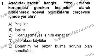 Sosyal Politika Dersi 2012 - 2013 Yılı Ara Sınavı 1. Soru