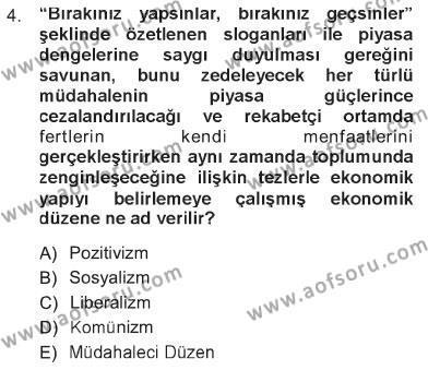 Sosyal Bilimler Bölümü 1. Yarıyıl Sosyal Politika Dersi 2013 Yılı Güz Dönemi Tek Ders Sınavı 4. Soru