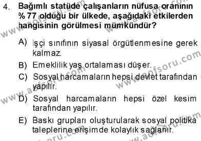 Sosyal Bilimler Bölümü 1. Yarıyıl Sosyal Politika Dersi 2014 Yılı Güz Dönemi Ara Sınavı 4. Soru