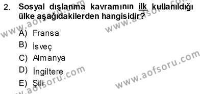 Sosyal Politika Dersi 2013 - 2014 Yılı Dönem Sonu Sınavı 2. Soru
