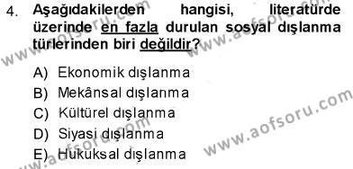 Sosyal Politika Dersi 2013 - 2014 Yılı Dönem Sonu Sınavı 4. Soru