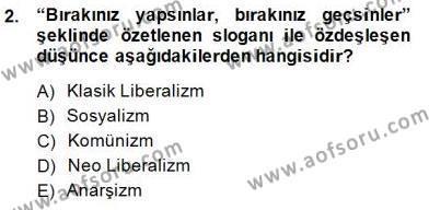 Felsefe Bölümü 1. Yarıyıl Sosyal Politika Dersi 2015 Yılı Güz Dönemi Dönem Sonu Sınavı 2. Soru