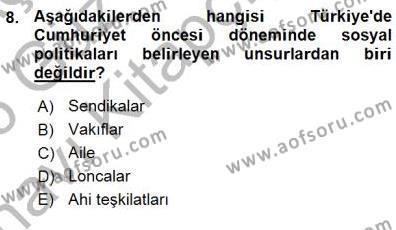 Sosyal Politika Dersi Ara Sınavı Deneme Sınav Soruları 8. Soru