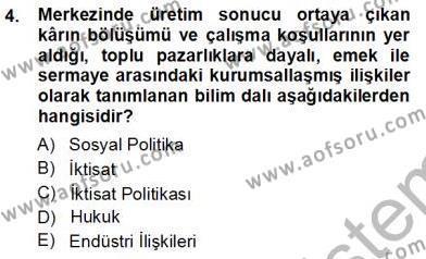 Sosyal Politika 1 Dersi 2012 - 2013 Yılı Ara Sınavı 4. Soru