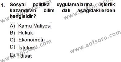 Sosyal Politika 1 Dersi 2013 - 2014 Yılı Ara Sınavı 1. Soru
