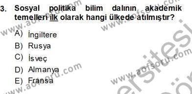 Sosyal Politika 1 Dersi 2013 - 2014 Yılı Ara Sınavı 3. Soru
