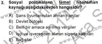 Sosyal Politika 1 Dersi 2014 - 2015 Yılı (Vize) Ara Sınav Soruları 3. Soru