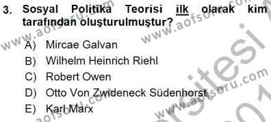 Sosyal Politika 1 Dersi 2015 - 2016 Yılı Ara Sınavı 3. Soru
