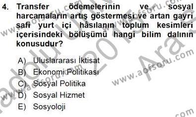 Sosyal Politika 1 Dersi 2015 - 2016 Yılı Ara Sınavı 4. Soru