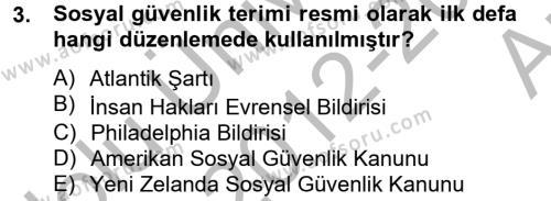 Sosyal Politika 2 Dersi 2012 - 2013 Yılı (Vize) Ara Sınav Soruları 3. Soru