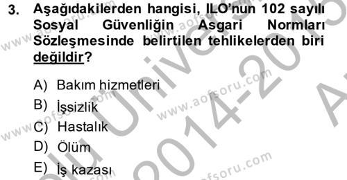 Sosyal Politika 2 Dersi 2014 - 2015 Yılı Ara Sınavı 3. Soru