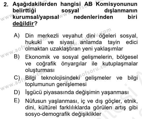Sosyal Politika 2 Dersi 2017 - 2018 Yılı (Vize) Ara Sınav Soruları 2. Soru