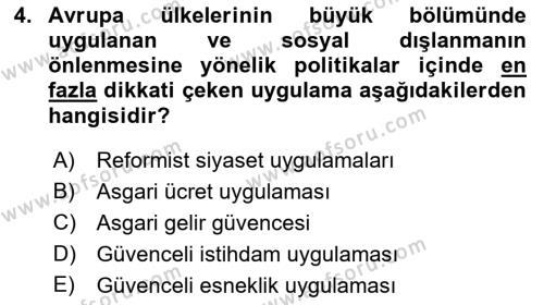 Sosyal Politika 2 Dersi 2017 - 2018 Yılı (Vize) Ara Sınav Soruları 4. Soru