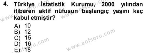 İnsan Kaynakları Yönetimi Bölümü 3. Yarıyıl Çalışma İlişkileri Dersi 2013 Yılı Güz Dönemi Ara Sınavı 4. Soru