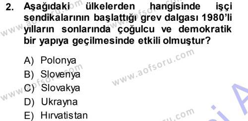 İnsan Kaynakları Yönetimi Bölümü 3. Yarıyıl Çalışma İlişkileri Dersi 2014 Yılı Güz Dönemi Ara Sınavı 2. Soru